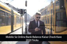Mobile Se Online Bank Balance Kaise Check Kare 2020 Tricks Balance, Tech News, Check