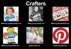 what #crafters do!