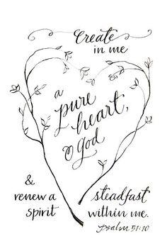 Psalm 51:41 Bible verse. Create in me a pure heart, O God ...
