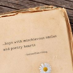 …boys with mischievous smiles and poetry hearts – butterflies rising - boys with poetry hearts… Quotes For Your Crush, Crush Quotes For Him, Secret Crush Quotes, Love Quotes For Him, Poem Quotes, Cute Quotes, Hopeless Crush Quotes, Little Boy Quotes, Butterfly Quotes