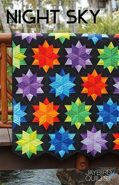 Night Sky Quilt- - - This is gorgeous with the black background. It is what makes the solid fabrics glow.. VERY NICE!!!