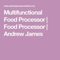 Multifunctional Food Processor | Food Processor | Andrew James