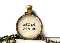 Funny carpe vinum wine lover resin necklace or keychain word jewelry quote jewelry