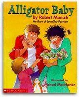 "A is for Alligator: ""Alligator Baby"" by Robert Munsch"