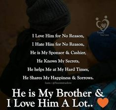 Brother Sister Love Quotes, Mom And Dad Quotes, Brother And Sister Relationship, Brother And Sister Love, Family Quotes, Best Smile Quotes, Cute Love Quotes, Wale Quotes, Sibling Quotes