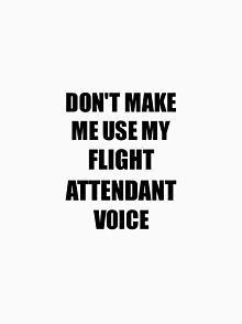 'Flight Attendant Gift for Coworkers Funny Present Idea' Mug by FunnyGiftIdeas -. 'Flight Attendant Gift for Coworkers Funny Present Idea' Mug by FunnyGiftIdeas - Europe travel tips, destinations and gu. Flight Quotes, Fly Quotes, Dark Quotes, Aviation Quotes, Aviation Humor, Airplane Quotes, Flight Attendant Quotes, Flight Attendant Packing, Packing Tips For Travel