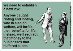 You loot you lose your welfare benefits