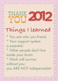 Thank you, 2012. Things I learned last year. (blog post)