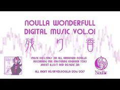 """nokoriga"" by Noulla (single details + sound sample) – visual ioner"