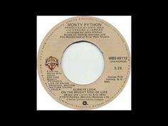 Monty Python - Always Look On The Bright Side Of Life (45 version) - YouTube