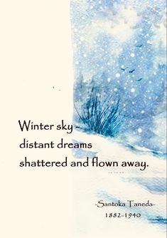 Learn Japan, Japanese Haiku, Winter Songs, Winter Sky, Caption Quotes, Literary Quotes, Feeling Sad, Sarcastic Quotes, Poetry Quotes