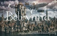 16 Unique Fantasy City Names On the Other Side of Reality - Kids Names - Ideas fo Kids Names - 16 Unique Fantasy City Names On the Other Side of Reality Baby Girl Names Unique, Unique Names, Cool Names, Kid Names, Baby Names, Fantasy Town Names, Fantasy Kingdom Names, Last Names For Characters, Character Names