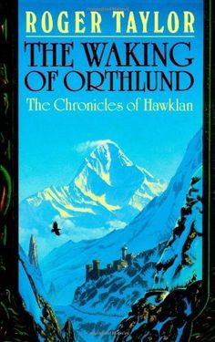 The Waking of Orthlund (Chronicles of Hawklan) by Roger Taylor, http://www.amazon.com/dp/1843192756/ref=cm_sw_r_pi_dp_zRU1rb1PD7K8Y/180-3349616-8316427