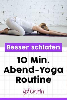 Du möchtest endlich leichter einschlafen? Mit dieser Yoga-Routine für den Abend, startest du entspannt und ruhig in die Nacht. #yoga #schlafen #yogaroutine #meditation #yogaworkout