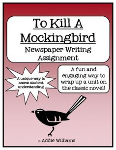 """Great project to wrap up a novel study of """"To Kill A Mockingbird"""" - students create a newspaper representative of the time period and events of the novel. ($)"""