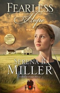 Fearless Hope: A Novel (Amish 3) by Serena B. Miller