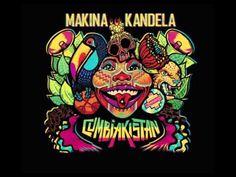 CUMBIAKISTÁN -  Mákina Kandela (Full Album)