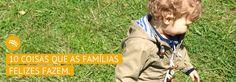 10 coisas que as famílias felizes fazem