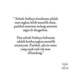 New Quotes Indonesia Patah Hati Ideas New Quotes, Mood Quotes, Happy Quotes, Wisdom Quotes, Funny Quotes, Religion Quotes, Islamic Inspirational Quotes, Islamic Quotes, Strong Quotes