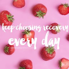 Keep choosing recovery every day - by Anastasia Amour @ www.anastasiaamour.com