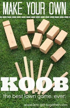 DIY: KOOB (The Best Lawn Game.) DIY KOOB from Let's Get Together - seriously the best outdoor game ever. Can be played with people, ages 5 and up on any outdoor surface.lets-get- Diy Yard Games, Diy Games, Backyard Games, Garden Games, Diy Wedding Yard Games, Diy Yard Toys, Yard Games For Kids, Backyard Parties, Backyard Play