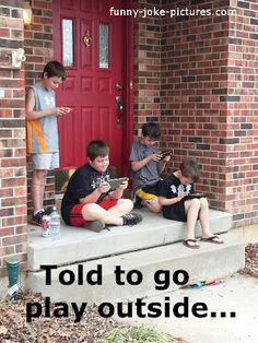 Funny Go Play Outside Kids Picture | Funny Joke Pictures
