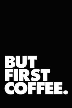 Butfirstcoffeee