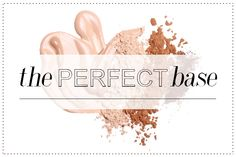 PERFECT BASE.   Good natural primers and foundations