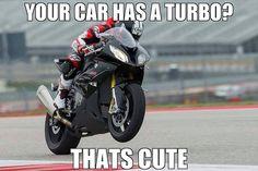 *smirks* my bike. Motorcycle Memes, Motorcycle Bike, Bike Bmw, Bike Humor, Bike Quotes, Bmw S1000rr, Car Memes, Biker Girl, Biker Chick