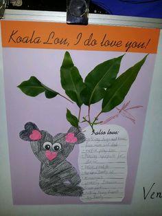 Koala Lou - List of things we love & heart shaped koala Australian Art For Kids, Australian Animals, Australia Crafts, Australia Day, Art Activities For Kids, Literacy Activities, Literacy Year 1, Cute Valentine Ideas, Valentines