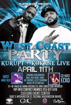 Platinum Entertainment Presents West Coast Party Kurupt & Kokane Live April 11th