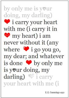 I Carry Your Heart With Me,Poster/Print,Famous Lovers Poem.Ideal Romantic Gift!