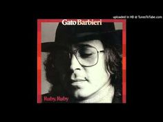 ▶ Gato Barbieri ~ Ruby - YouTube