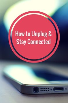 Tips for unplugging from social media!