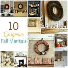10 Ways to Decorate Your Mantel For Fall. Don't have a mantel but these look cool.