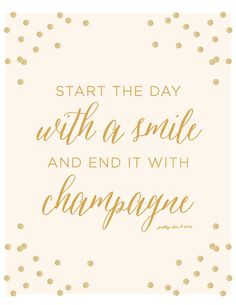 Start The Day With A Smile and End It With Champagne Print - Happy Hour - Gold Glitter - Bar Sign by prettychicsf on Etsy