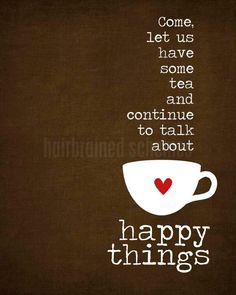 Tea and Happy Things - dark chocolate distressed background -modern original print - 8x10 Gifts Under 25. $15,00, via Etsy.