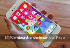 iOS 9.2 mejora el rendimiento de los iPhone y especialmente del 6 Plus