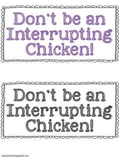 I LOVE, LOVE, LOVE the story...Interrupting Chicken FREE! Interrupting Chicken activities!