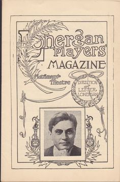 "1913 issue Lonergan Players' Magazine and Souvenir Program ""Mary Jane's Pa""  Published in  New Bedford, Massachusetts by  Hathaway's Theatre, 1913."