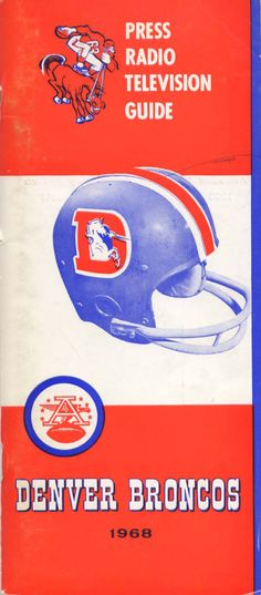 Media Guide 1968 // 1968 (5-9) // Head Coach: Lou Saban // AFL West Finish: 4th // Home Stadium: Mile High Stadium