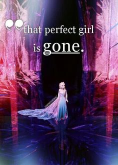 What Elsa doesn't know, is she's still perfect. Even with her powers, she's even more perfect.