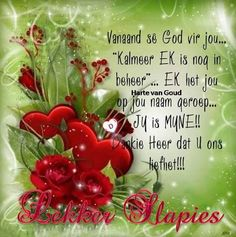 Good Night Blessings, Good Morning Wishes, Goeie Nag, Goeie More, Afrikaans Quotes, Prayer Quotes, Sleep Tight, Morning Greeting, Christian Quotes