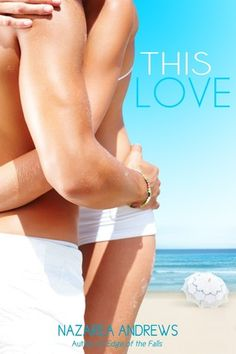 This Love by Nazarea Andrews #NA -- @Goodreads giveaway (ends June 24th)