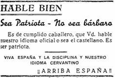 OCTAVILLA DE 1947    Utilizada para concienciar al pueblo de que los idiomas Gallego, Catalán y Vasco eran bárbaros.  Utilitzada per conscienciar el poble que els idiomes Gallego, Català i Basc eren bàrbars.  Utilizzato per educare il popolo che la lingua galiziana, il catalano e il basco erano barbari.  Utilisé pour sensibiliser les gens que galicien, le catalan et le basque étaient des barbares.