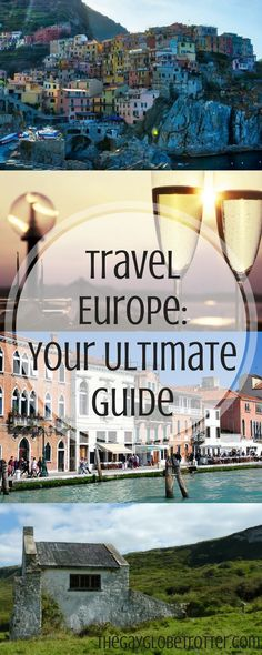 Pinterest   Travel Europe; your ultimate guide