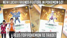 New Lucky Friends Feature Live! Best Pokemon To Trade In Pokemon Go! - YouTube Pokemon Go 2016, Top Pokemon, Make It Yourself, Live, Friends, Youtube, Amigos, Boyfriends, Youtubers