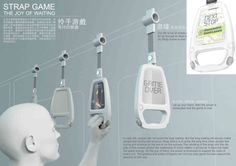Subway screen: Strap Game That half-hour train ride to and from work every day doesn't have to be dead time: Jiang Qian's Strap Game can turn it into game time. Designed with subway and bus straphangers in mind, the strap's handle has a portable gaming computer inside. Grasping the handle turns the device on and brings up your choice of five built-in games -- including a version of the ever-popular Tetris.