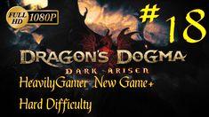 Dragon's Dogma Dark Arisen NG+ Hard Difficulty (PC) Part 18: Final Judgm...