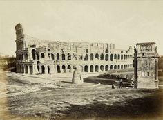 Rome: Colosseum, Meta Sudans and Arch of Constantine - 1860 - Imgur